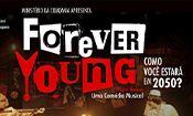 Forever Young - Uma Comédia Musica