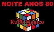 Noite dos Anos 80 | banda Kubo M�gico