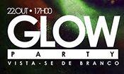 Glow Party Vista-se de Branco!