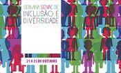 Semana Senac de Inclusão e Diversidade