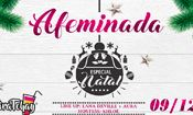 AFEMINADA - 09/12 Especial NATAL