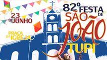 82� Festa de S�o Jo�o de Tupi acontece no dia 23 de junho