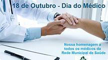 18 de Outubro - Homenagem ao Dia do Médico